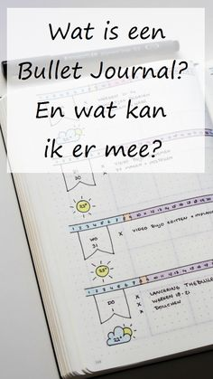 Uitleg over wat een Bullet Journal is en wat je er mee kan.