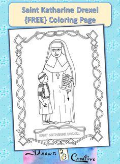 Free Saint Katharine Drexel Coloring Page