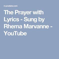 The Prayer with Lyrics - Sung by Rhema Marvanne - YouTube