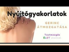 Nyújtógyakorlatok és a gerinc átmozgatása | Testmozgás | ÉLET - YouTube Yoga Videos, Back Pain, Reiki, Pilates, Cardio, The Cure, Health Fitness, Youtube, Healing