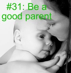 Be a good parent