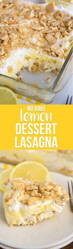 No Bake Lemon Dessert Lasagna has a Golden Oreo crust and is full of lemon flavor from pudding and curd. It's the BEST EVER lemon dessert recipe!