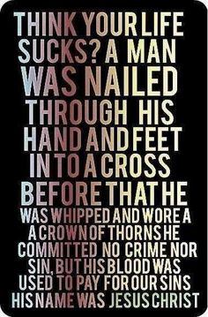 He suffered so terribly for me.  How can anyone deny Him?  He is our salvation.