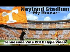 Neyland Stadium-My House-2016 Tennessee Vols Hype Video---Welcome to our house, 102,000 and going strong.  Always sold out.