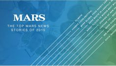 The Top Mars News Stories of 2015 | 3BL Media