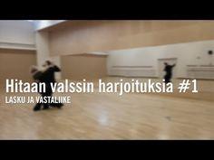 (1) Hitaan valssin harjoituksia #1 /lasku ja vastaliike - YouTube