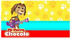 Kit imprimible candy bar Mi Perro Chocolo para eventos   Candy Bar Gratis Baby Shower, Scooby Doo, Winnie The Pooh, Disney Characters, Fictional Characters, Snoopy, Dogs, Happy Fathers Day, Paw Patrol