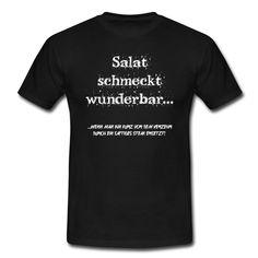 ...fleischlos glücklich...?  https://shop.spreadshirt.de/DaiSign/maennershirt+-salat+schmeckt+wunderbar+wenn-A108068610  Salat Gemüse vegan Veganer vegetarisch Vegetarier Steak Fleisch Metzger Fleischer grillen Grill Shirt Tshirt Shirtshop Spreadshirt DaiSign