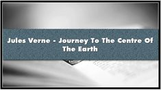 Jules Verne Journey To The Centre Of The Earth Audiobook Jules Verne, Audiobook, Centre, Journey, Earth, Music, Youtube, Books, Free