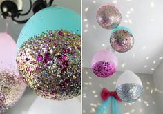 glitter dipped balloons Made with chunky glitter, sequins, and mod podge, found in the craft section at Walmart. The glitter makes them heavier on on the bottom, string them up like a chandelier hanging them from a light to get the light pattern on the wall