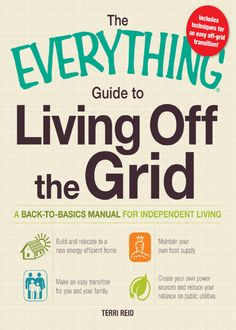"""Survival Zombie Apocalyse: ~ """"The Everything Guide to Living Off the Grid: A Back-to-Basics Manual for Independent Living. Homestead Survival, Survival Prepping, Emergency Preparedness, Survival Skills, Wilderness Survival, Survival Hacks, Survival Stuff, Survival Gear, Survival Shelter"""