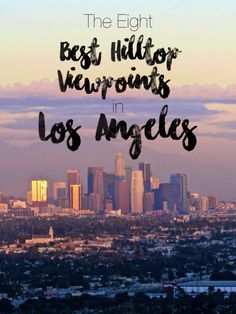 Have you ever wondered where to get the best views in LA, the city of Angels? This guide lists the top viewpoints, along with photos, howto get there, & honorable mentions. Usa Travel Guide, Travel Usa, Travel Tips, Travel Guides, Travel Destinations, Usa Roadtrip, Globe Travel, Travel Articles, Travel Abroad