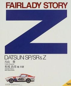 FAIRELADY Z FAIRLADYZ NISSAN Japan Art Photo Book DATSUN SP DATSUN SP/SR Z 614