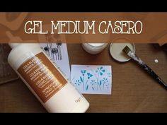 Tutorial: Cómo elaborar el gel medium casero - YouTube
