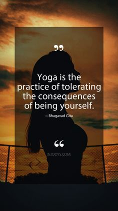 Yoga is the practice of tolerating the consequences of being yourself. Evolve your mindset with inspirati… – Yoga Gita Quotes, Motivational Quotes, Inspirational Quotes, Social Media Quotes, Quotes About Everything, Yoga Motivation, Meditation Quotes, Bhagavad Gita, Canvas Quotes