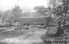 Photos of the early 1900s   Gilpin's Falls Covered Bridge Early 1900s