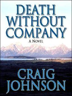 Death without Company (Walt Longmire Series #2) Craig Johnson