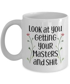 Masters degree mug graduation gifts Mba graduate Msc grad Coffee mug gift idea for him her man woman  sc 1 st  Pinterest & 14 Best Masteru0027s graduation gifts images | Cash gifts Bachelor ...