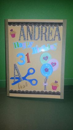 Designed for my step-daughter Andrea who is turning 31 today....she owns her own salon so I even put that in her card...Happy Birthday Andy