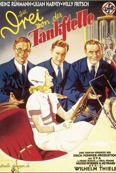 The Three from the Filling Station. Germany. Lilian Harvey, Willy Fritsch, Oskar Karlweis, Heinz Rühmann. Directed by Wilhelm Thiele. UFA. 1930