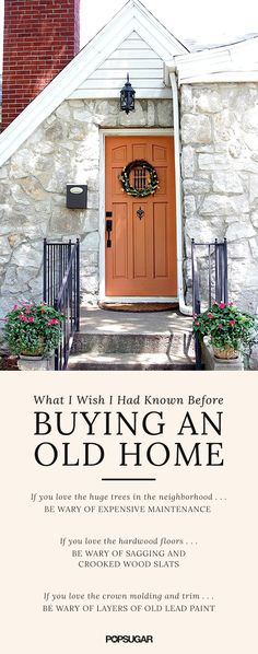 What I Wish I Had Known Before Buying an Old Home