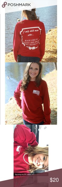 """🇺🇸""""I only date men who.."""" Republican tee Future Female Leader Republican tee. Size medium. First 2 are photos from the website, last is me wearing the shirt. Great condition. No damage. Reddish/maroon in color. FFL Tops Tees - Long Sleeve"""