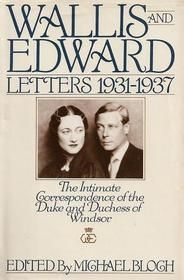 Wallis and Edward: Letters 1931-1937 (The Intimate Correspondence of the Duke and Duchess of Windsor)    Fascinating nonfiction