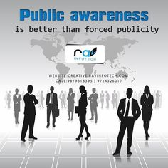 Public awareness is better then forced publicity!! #ravinfotech #domain #hosting #website #design #brandbuilding #business #graphic #development #multimedia #digitization #custom #application #dersire #passion #imagination #determination #perseverance #social #software #smo #media by ravinfotech