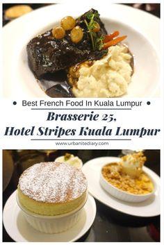 Dinner at Brasserie 25, Hotel Stripes Kuala Lumpur