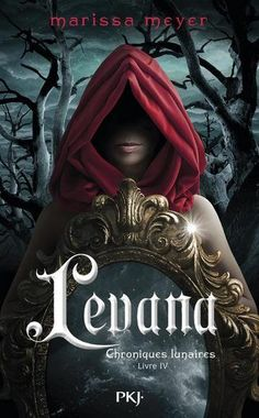 @marissa_meyer  The french cover of Levana !!! Beautiful isn't it ?! And it will be released in April. (April 2nd )