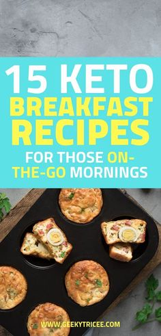 Here are 15 keto breakfast recipes to eat on the go on your ketogenic diet. These are easy recipes, you can make ahead, plenty with eggs and a couple are eggless. Give these low carb, healthy breakfast a go on your busy mornings. Whip them together quick, prepare them for meal prep too. These keto breakfast recipes are also good for beginners. | GeekyTricee #keto #ketorecipes #lowcarb #lowcarbrecipes #healthyrecipes #cleaneating Ketogenic Breakfast, Low Carb Breakfast, Breakfast Recipes, Breakfast Ideas, Cyclical Ketogenic Diet, Ketogenic Diet Meal Plan, Keto Meal, Low Carb Recipes, Diet Recipes