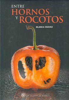 ENTRE HORNOS Y ROCOTOS