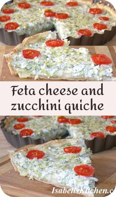 Feta cheese and zucchini quiche recipe - isabell's kitchen