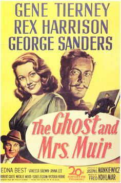 "The Ghost And Mrs. Muir (1947) Joseph L. Mankiewicz's powerful romantic gem, ""rich in human warmth and moments of rare humor,"" (Variety) brought together screen legends Gene Tierney and Rex Harrison."