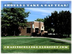 Chasing College: Should I Take A Gap Year? #college #admissions #gapyear #travel