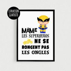 """Poster super héro pour enfant """"même les superhéros ne se rongent pas les ongles"""" - affiche citation de super"""