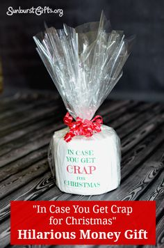 In Case You Get Crap for Christmas | Money Gift | Surprise someone by hiding cash inside a roll of toilet paper!