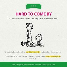 Hard to come by English Grammar Worksheets, Learn English Grammar, English Idioms, English Language Learning, English Phrases, Learn English Words, English Writing, Teaching English, Advanced English Vocabulary