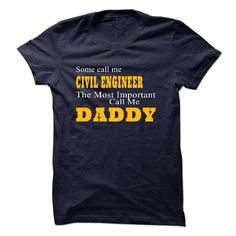 #Statestshirt... Cool T-shirts  Worth :$23.00Purchase Now  Low cost Codes View pictures & photographs of Some call me CIVIL ENGINEER t-shirts & hoodies:For those who do not completely love our design, you'll be able to SEARCH your favourite one through the ....