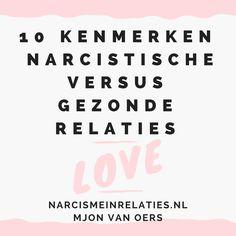 Weet jij hoe gezond jouw relatie is? Hoe weet of je een gezonde relatie hebt, of wanneer je in een destructieve relatie zit, met een partner die de narcistische persoonlijkheidsstoornis heeft?