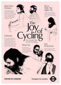 The Joy of Cycling – clever poster for Transport of London by designer Jamie Wieck, inspired by Alex Comfort's iconic The Joy of Sex.