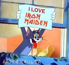 I love Iron Maiden