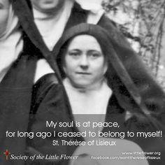 Daily Inspiration from St. Therese of Lisieux: My Soul Is At Peace