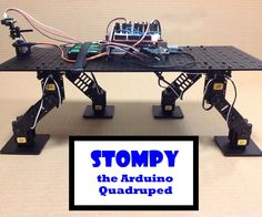 """Meet Stompy, the Arduino quadruped robot. Most of the quadrupeds I've seen use """"insect"""" type legs, but I wanted to try one with """"mammal"""" type legs. Robotics Projects, Robotics Engineering, Diy Electronics, Electronics Projects, Simple Arduino Projects, Cool Robots, Diy Bar, Cool Technology, Tech Gadgets"""