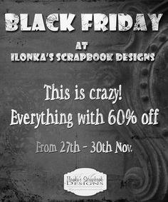 Ilonka's Scrapbook Designs: Black Friday Sale at Ilonka's Scrapbook Designs
