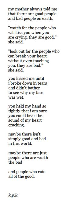 people who can break your heart without even touching you