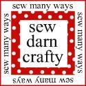 Sew Many Ways...: Sew Darn Crafty Linky Party...