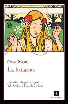 El Callejón de las Historias: RESEÑA: La bailarina - Ogai Mori