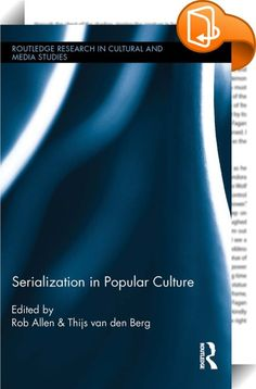 Serialization in Popular Culture    :  From prime-time television shows and graphic novels to the development of computer game expansion packs, the recent explosion of popular serials has provoked renewed interest in the history and economics of serialization, as well as the impact of this cultural form on readers, viewers, and gamers. In this volume, contributors—literary scholars, media theorists, and specialists in comics, graphic novels, and digital culture—examine the economic, na...