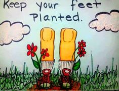 Classroom Behavior Management, Speech Therapy, Idiom Post this silly poster for when you need to remind your kiddos to keep their feet on ground. Use this literal idiomatic expression as a simple and funny way to get your point across. I have this posted right near my therapy table so I can point to it when I get my shins kicked! :) It's so weird looking, it makes the kids really think about it!